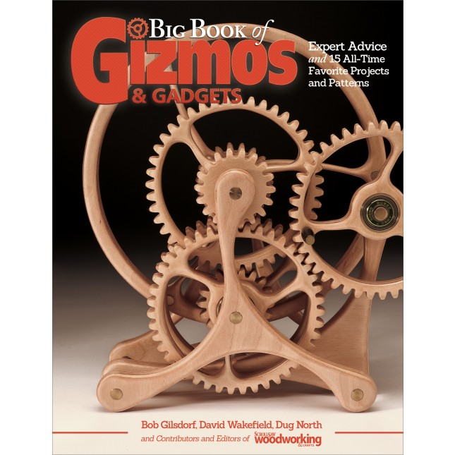 564d4f287ae5 NEW Big Book of Gizmos & Gadgets Expert advice and 15 All-Time Favorite  Projects and Patterns!